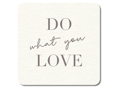 "Interluxe - LED Untersetzer ""DO what you LOVE"""