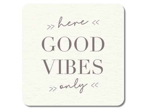 "Interluxe - LED Untersetzer ""Good vibes only"""